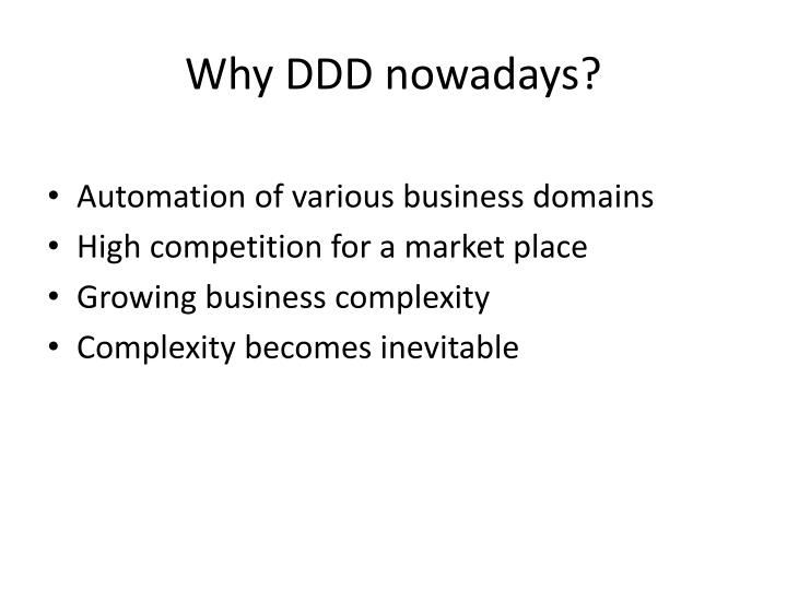 Why DDD nowadays?