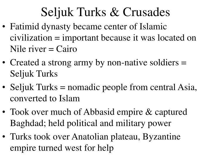 Seljuk Turks & Crusades