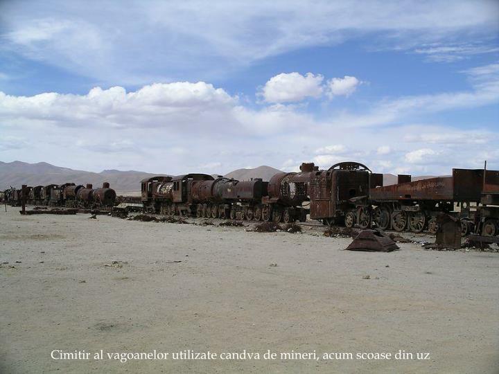 Cimitir al vagoanelor utilizate candva de mineri, acum scoase din uz