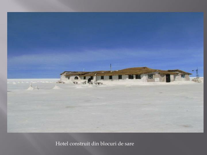 Hotel construit din blocuri de sare