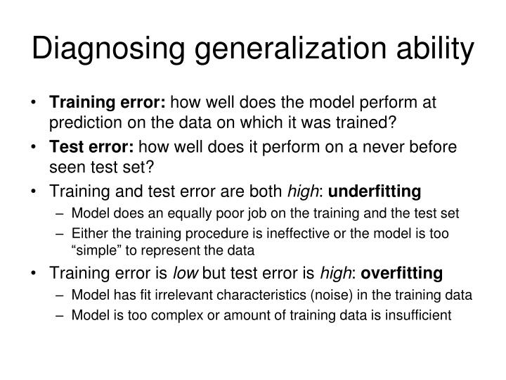 Diagnosing generalization ability