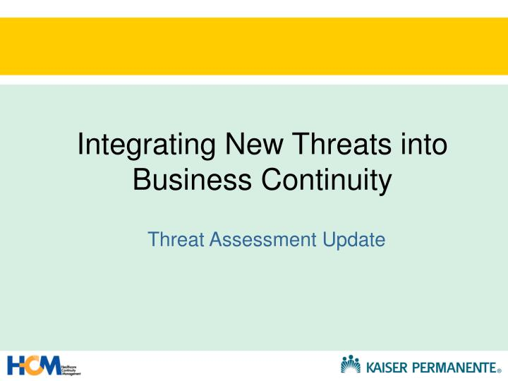 Integrating New Threats into Business Continuity