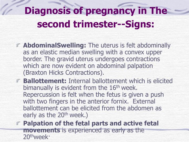 Diagnosis of pregnancy in The second trimester--Signs: