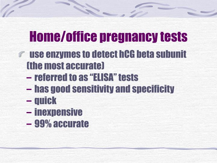Home/office pregnancy tests