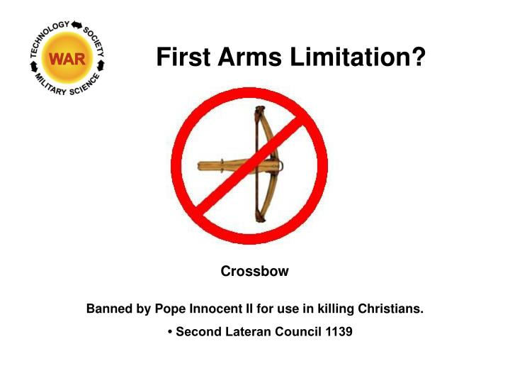 First Arms Limitation?