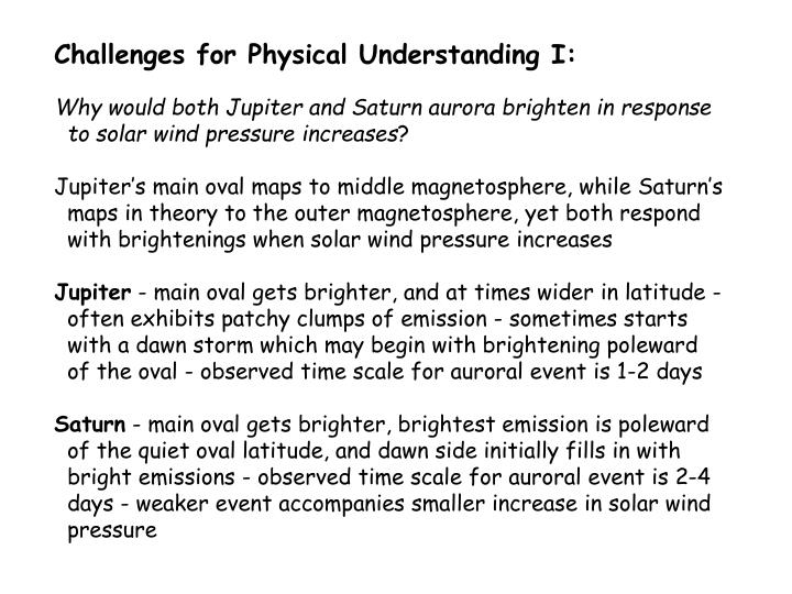 Challenges for Physical Understanding I: