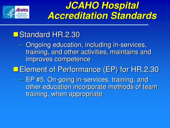 JCAHO Hospital Accreditation Standards