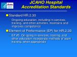 jcaho hospital accreditation standards