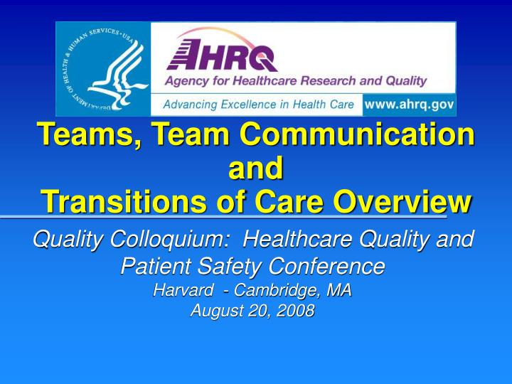 Teams team communication and transitions of care overview