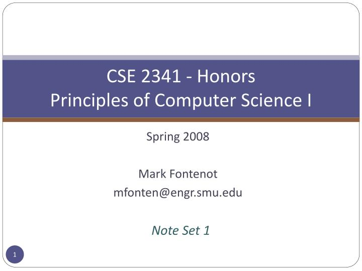 Cse 2341 honors principles of computer science i