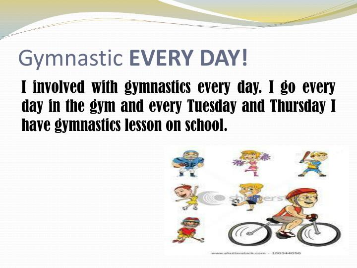 Gymnastic every day