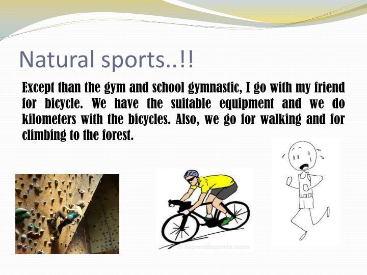 Natural sports..!!
