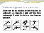 the hours of gymnastic at the school