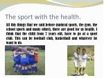 the sport with the health