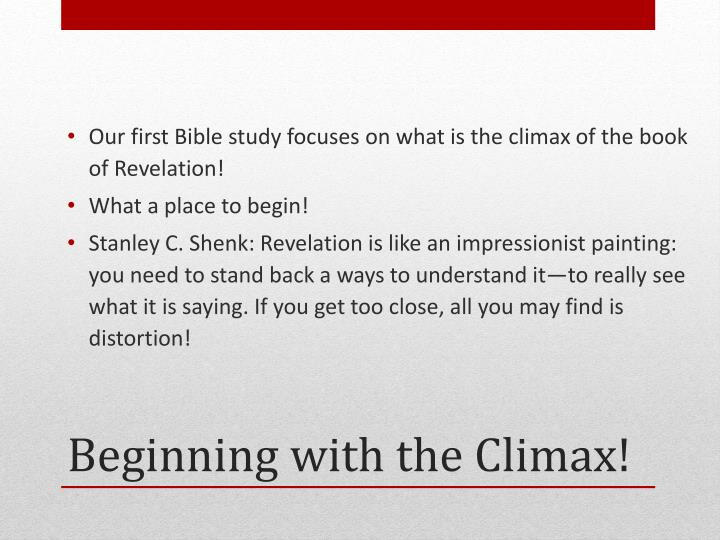 Our first Bible study focuses on what is the climax of the book of Revelation!