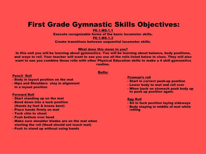 First Grade Gymnastic Skills Objectives: