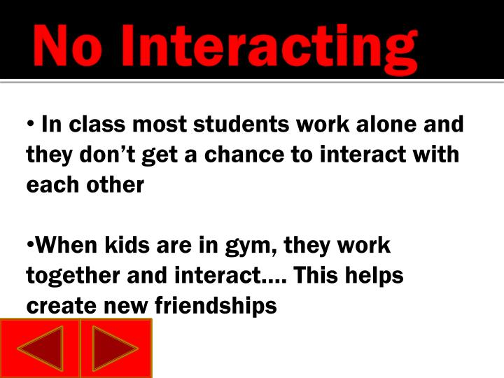 No Interacting