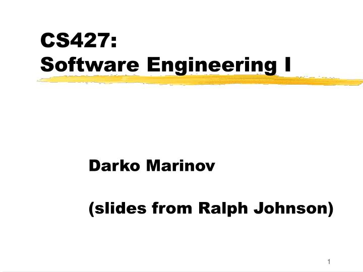 Cs427 software engineering i