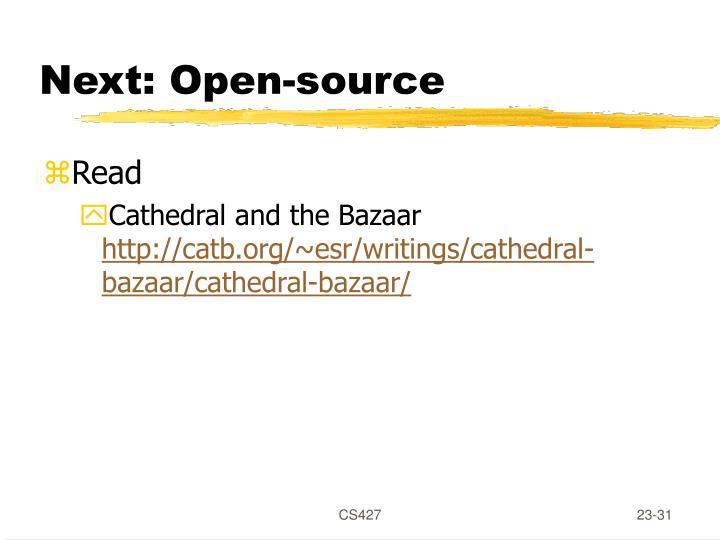 Next: Open-source