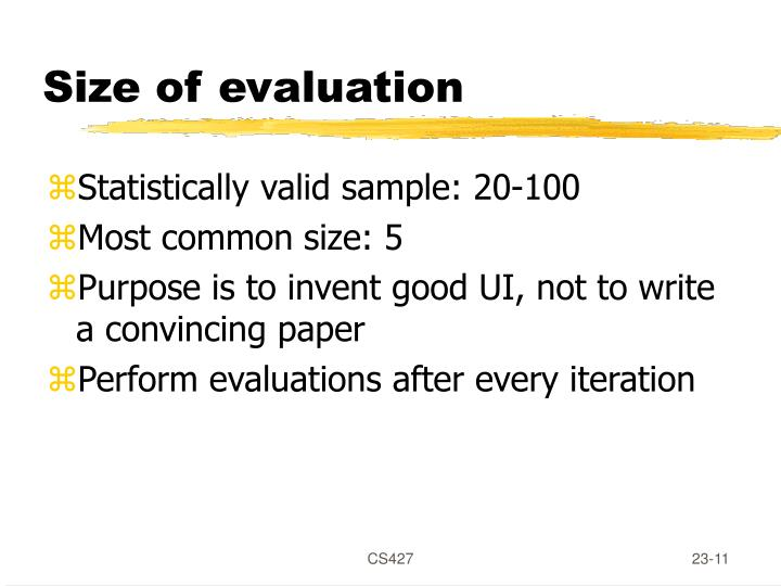 Size of evaluation