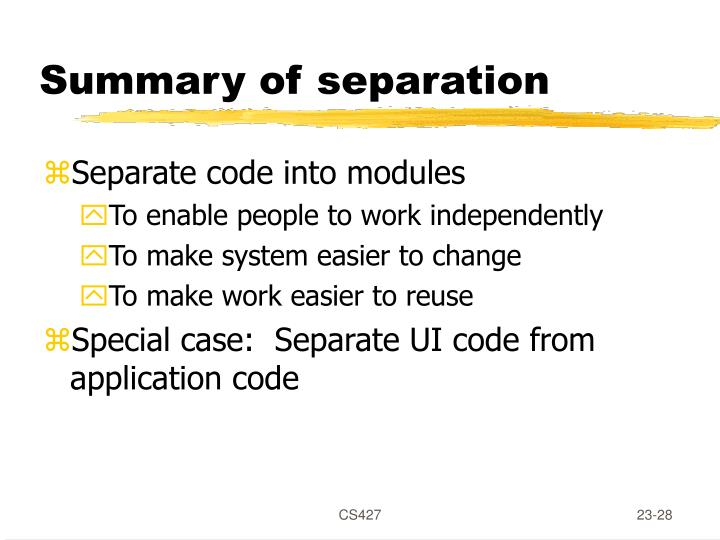 Summary of separation