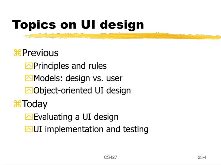 Topics on UI design