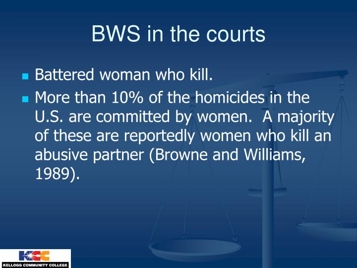 BWS in the courts
