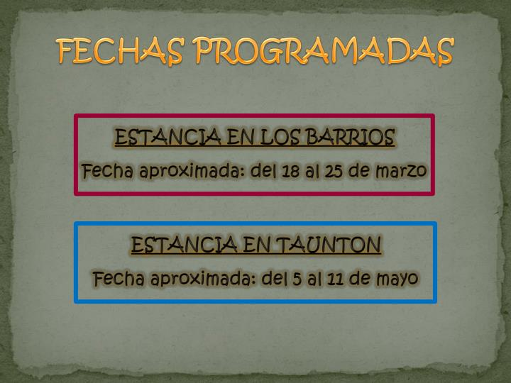 FECHAS PROGRAMADAS