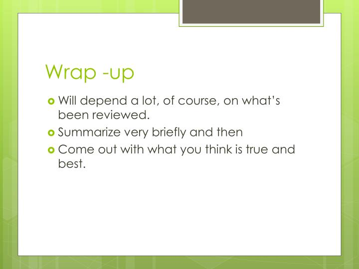 Wrap -up