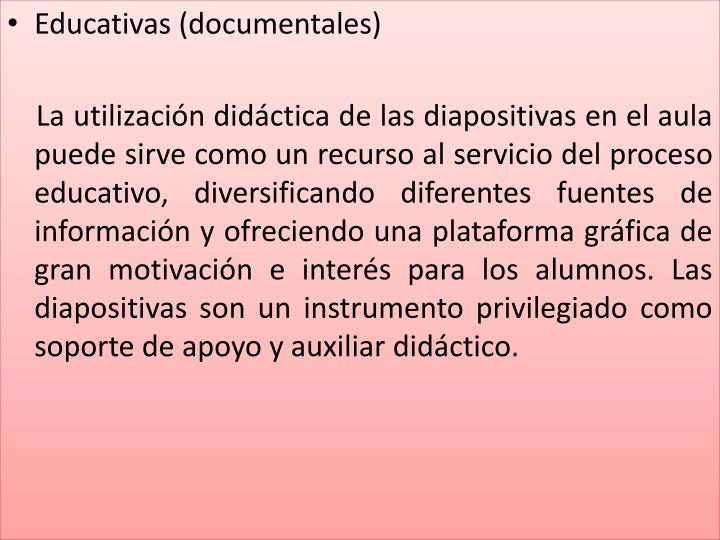 Educativas (documentales)