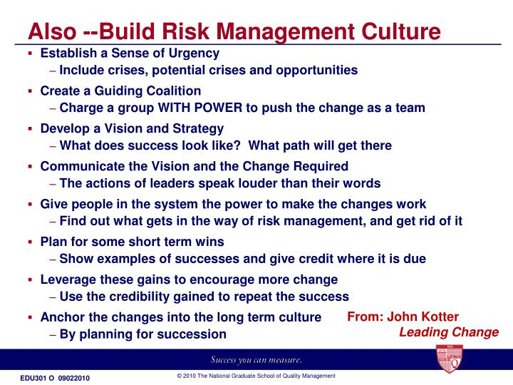 Also --Build Risk Management Culture