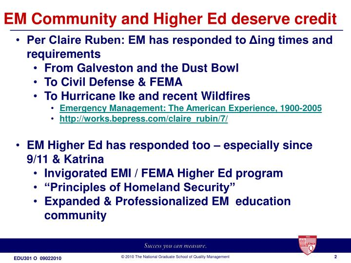 EM Community and Higher Ed deserve credit