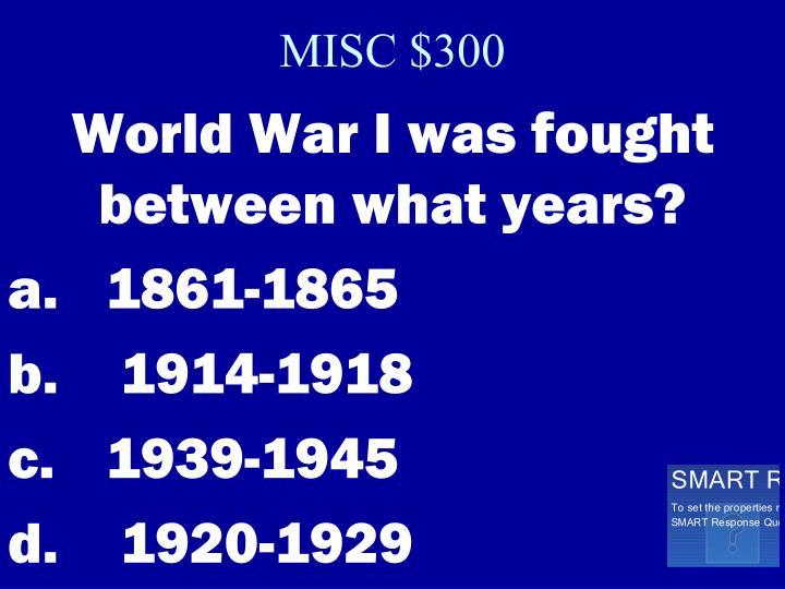 MISC $300