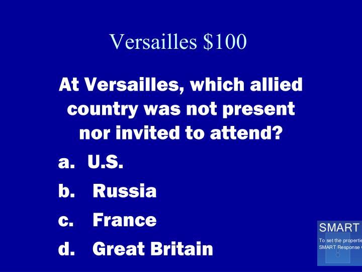 Versailles $100