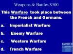 weapons battles 500