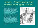 infantry hard crackers hard crackers come again no more