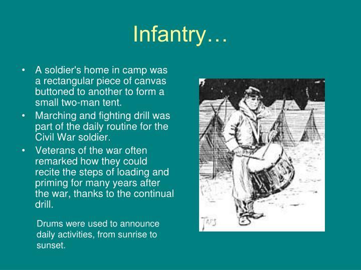 Infantry…