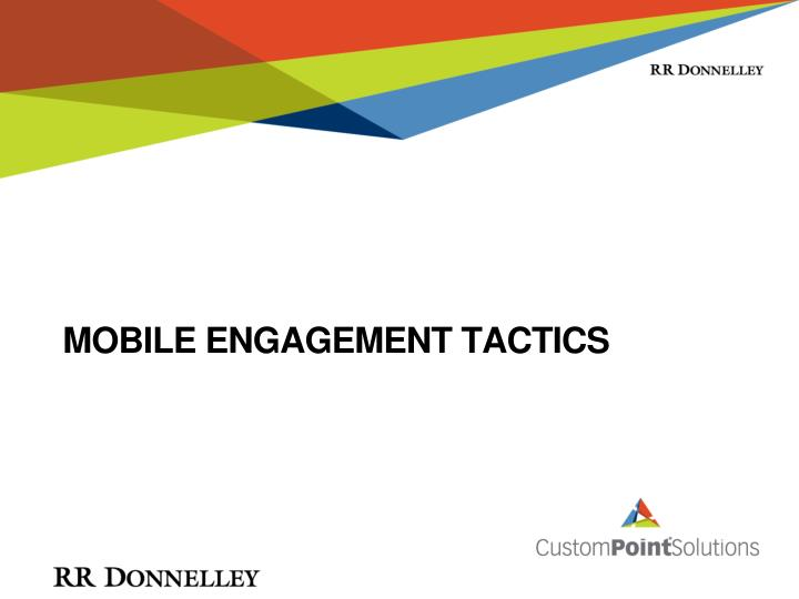 Mobile Engagement Tactics