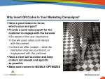 why insert qr codes in your marketing campaigns