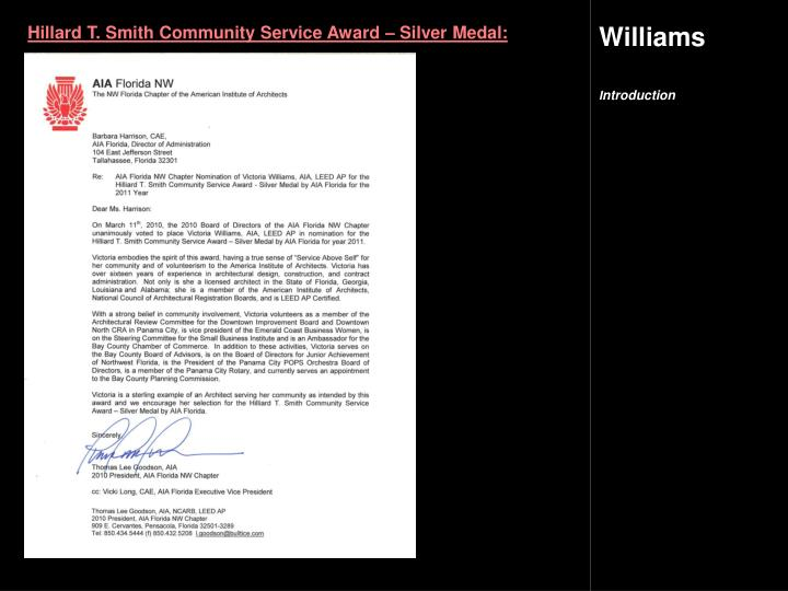 Hillard T. Smith Community Service Award – Silver Medal: