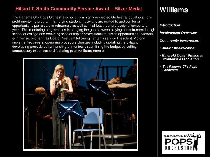 Hillard T. Smith Community Service Award – Silver Medal