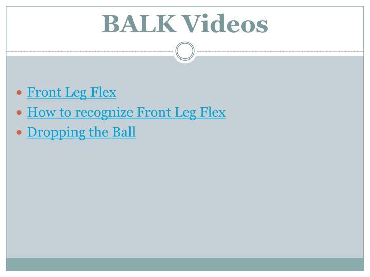 BALK Videos