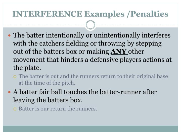 INTERFERENCE Examples /Penalties