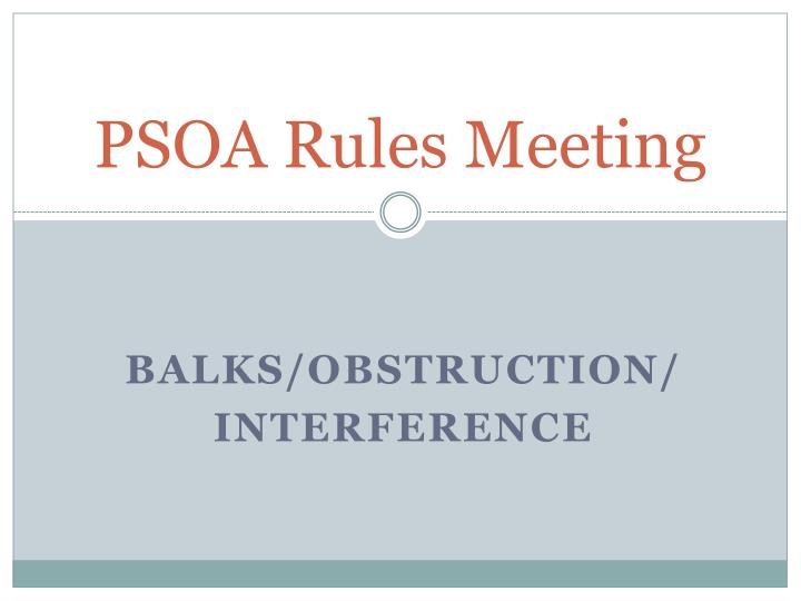 Psoa rules meeting