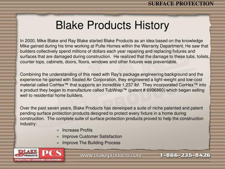 Blake products history