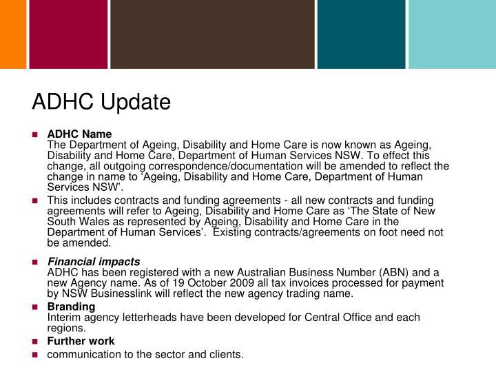 ADHC Update