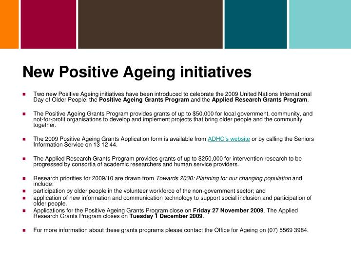 New Positive Ageing initiatives
