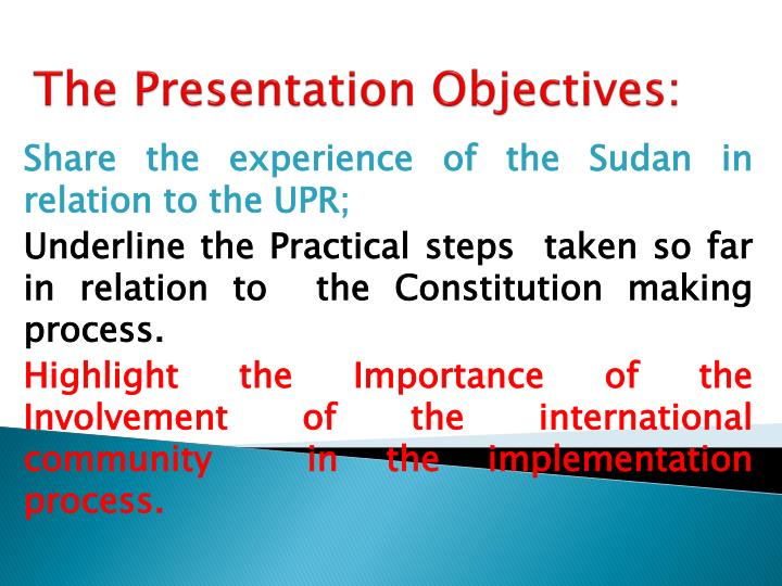 The presentation objectives