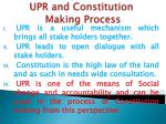 upr and constitution making process