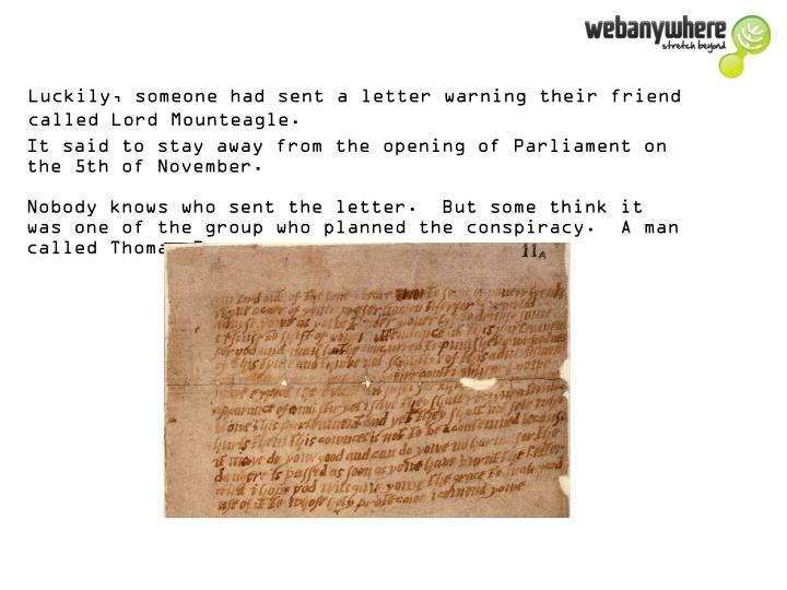 Luckily, someone had sent a letter warning their friend called